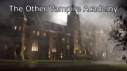 The Other Vampire Academy E28