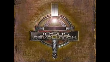 Jesus Revolution - You are raised over the earth