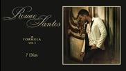 •превод• Romeo Santos - 7 Dias