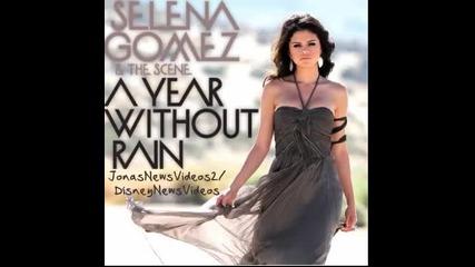 Цялата песен с превод!!! Selena Gomez - A Year Without Rain Селена Гомез - Година без дъжд