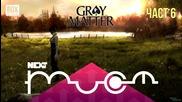NEXTTV 023: Gray Matter (Част 6) Боян