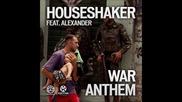 Houseshaker Feat. Alexander - War Anthem - Dave202 Extended Mix