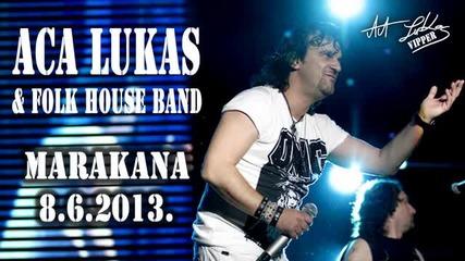 Aca Lukas - Licna karta - (LIVE) - (Marakana 2013)