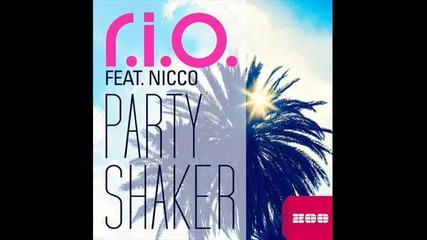 R.i.o. feat. Nicco - Party Shaker (radio Edit)
