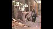 Fleetwood Mac - Im A Road Runner