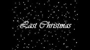 Ashley Tisdale - Last Christmas (with Lyrics)