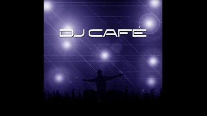 Dj Cafe - Ecstasy