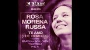 Rosa Morena Russa - Te Amo (brazilian Soul Crew Sweet Love Remix)