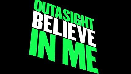 Wwe *new 2012* Outasight - Believe In Me [hd] [audio]