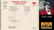 Srecko Susic i Juzni Vetar - Znas li, majko (Audio 1995)
