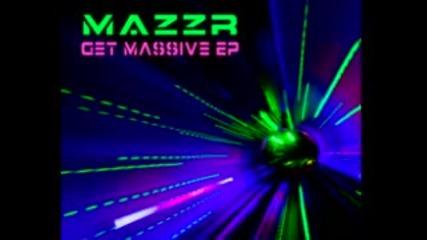 Dj Mazzr - Get Massive