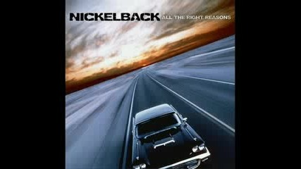 Nickelback - Fight For All The Wrong Reason