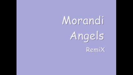 Morandi - Angels [remix]