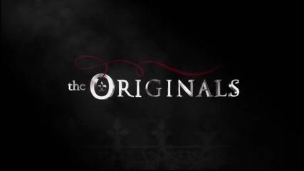 The Originals / Древните 1x09 [bg subs] / Season 1 Episode 9 /