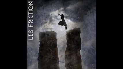 Превод: Les Friction - World On Fire