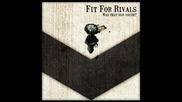 Fir For Rivals - Reason