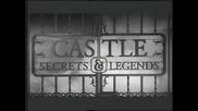 Тайни и легенди от замъците - 2