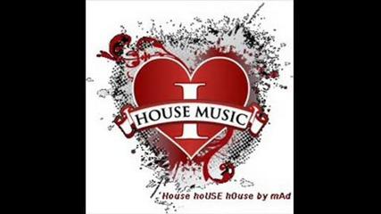 House...[!]
