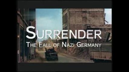 Втора Световна Война - Капитулация-2 - Падането на Нацистка Германия