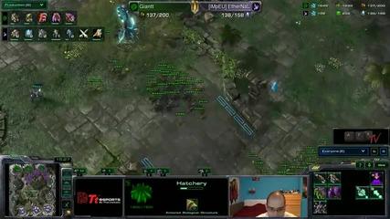 Starcraft 2: Ethernal[p] vs Giantt[z] Eps Season 7- коментар от Nothx Afk Tv Еп. 27 част 3