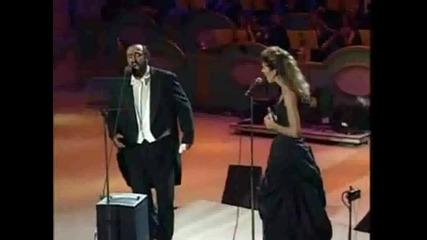 Мразя те и пак те обичам - Celine Dion & Luciano Pavarotti