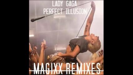 Lady Gaga - Perfect Illusion ( Magixx radio edit )