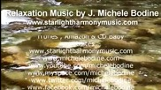 Relaxing Music - A Peaceful Lullaby - J. Michele Bodine, Hawai