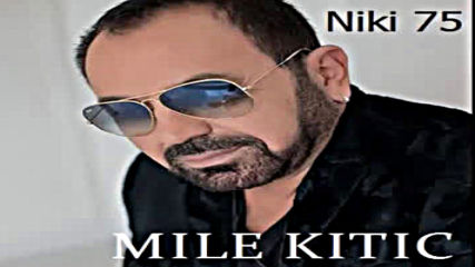 Mile Kitic Sto da ne 1988 g