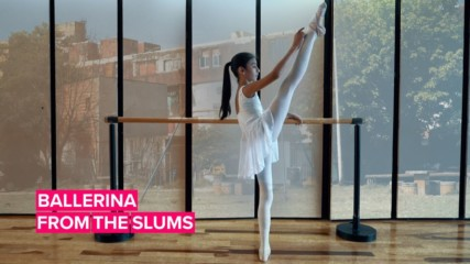 From the slums to the stage: A ballerina's story
