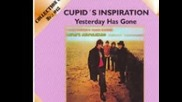Cupids Inspiration - Yesterday Has Gone 1968
