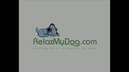 Music To Relax Dogs! - Try It On Your Dog And Watch Relaxmydog
