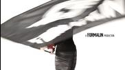 Formalin - My Fetish