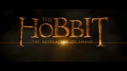 The Hobbit ~ The Desolation of Smaug Teaser ~ Trailer