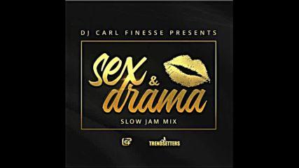 Dj Carl Finesse Presents Sex Drama R&b Slow Jam Mix