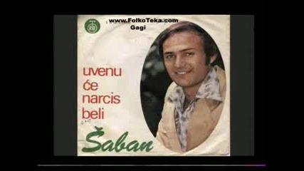 Saban Saulic - Dodji Da Ostarimo Zajedno