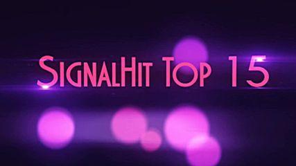 Signalhit Top 15 (15.08.2016 - 21.08.2016)