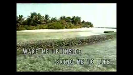Bring Me To Life [karaoke] :p