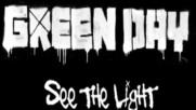 Green Day - See the Light [Track Commentary] (Оfficial video)