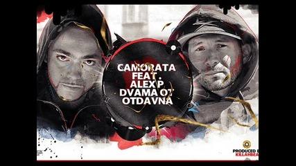 Hot Track !! Camorata Feat. Alex P - Dvama Ot Otdavna ( produced by Killahbeat)