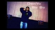 Denyo - Bubu (jivota Mi E Takav)