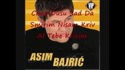 asim bajric - zivam sam by Djambaza 3!!!