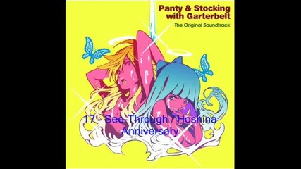 Panty and Stocking with Garterbelt Ost 17: See - Through / Hoshina Anniversary