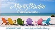 * Румънско * Mario Bischin - Cand Vine Vara ( Radio Edit )