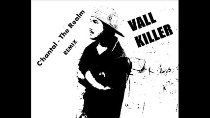Много здрав хаус !!! C'hantal - The Realm ( Vall Killer Remix ) 2015