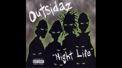 The Outsidaz - Money, Money, Money