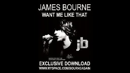 James Bourne - Want Me Like