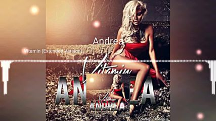 Andrea - Vitamin (extended version)