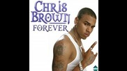Chris Brown - Forever+(превод)
