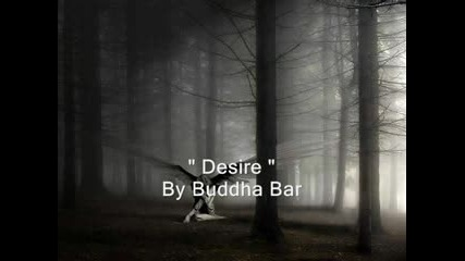 Buddha Bar - Desire (text)