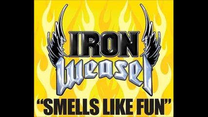 Iron Weasel - Smells Like Fun